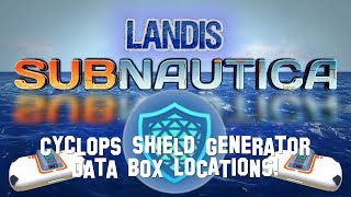 Cyclops Shield Generator Data Box Locations Subnautica Guide Zp Youtube Видео subnautica fully upgraded scanner room! cyclops shield generator data box locations subnautica guide zp
