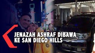 Detik-detik Jenazah Ashraf Sinclair Diberangkatkan ke San Diego Hills