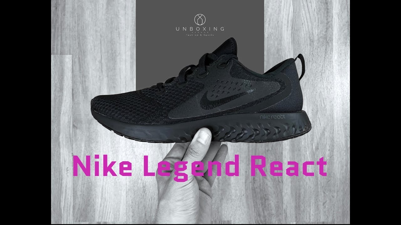 cheap for discount 429cf 7301d Nike Legend React  Black Black    UNBOXING   ON FEET   running shoes   2018