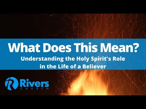 Understanding the Holy Spirit's Role in the Life of a Believer