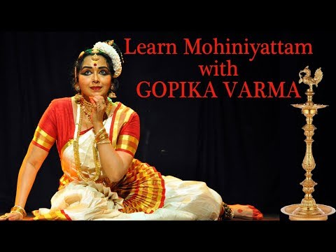 Learn Mohiniyattam Dance with Gopika Varma - Basic Mohiniyattam Lessons for Beginners Step by Step
