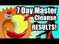 My 7 Day Master Cleanse/Lemon Detox Fast (EXTREME WEIGHT LOSS)
