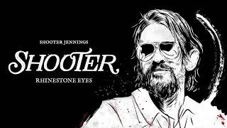 Shooter Jennings - Rhinestone Eyes [Official Audio]