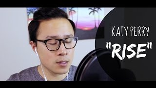 "Katy Perry - ""Rise"" Acoustic Cover (@RosendaleSings)"