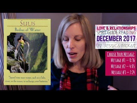 ❤ December 2017: Your Love & Relationships Spirit Message ❤