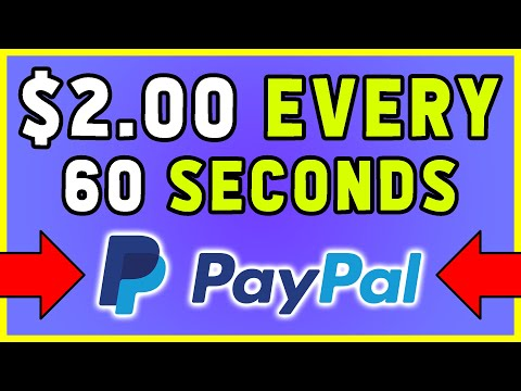 Earn FREE PayPal Money (Make $2 Every 60 Seconds)