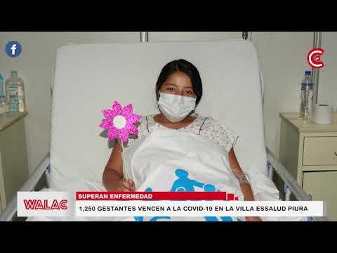 12,50 gestantes vencen a la covid-19 en la Villa EsSalud Piura