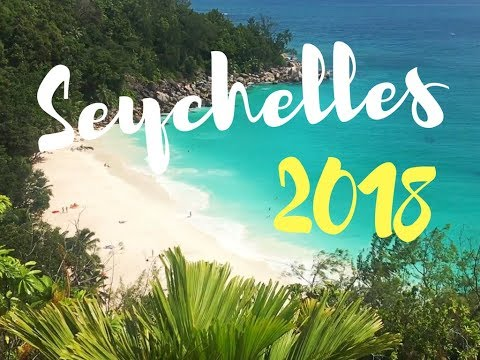 Seychelles 2018 Travel Video (HD)