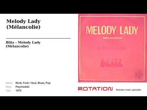 Blitz - Melody Lady (Mélancolie)
