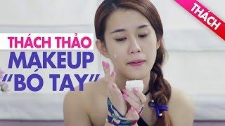 Thách Thảo | Makeup Bó Tay | Ngọc Thảo