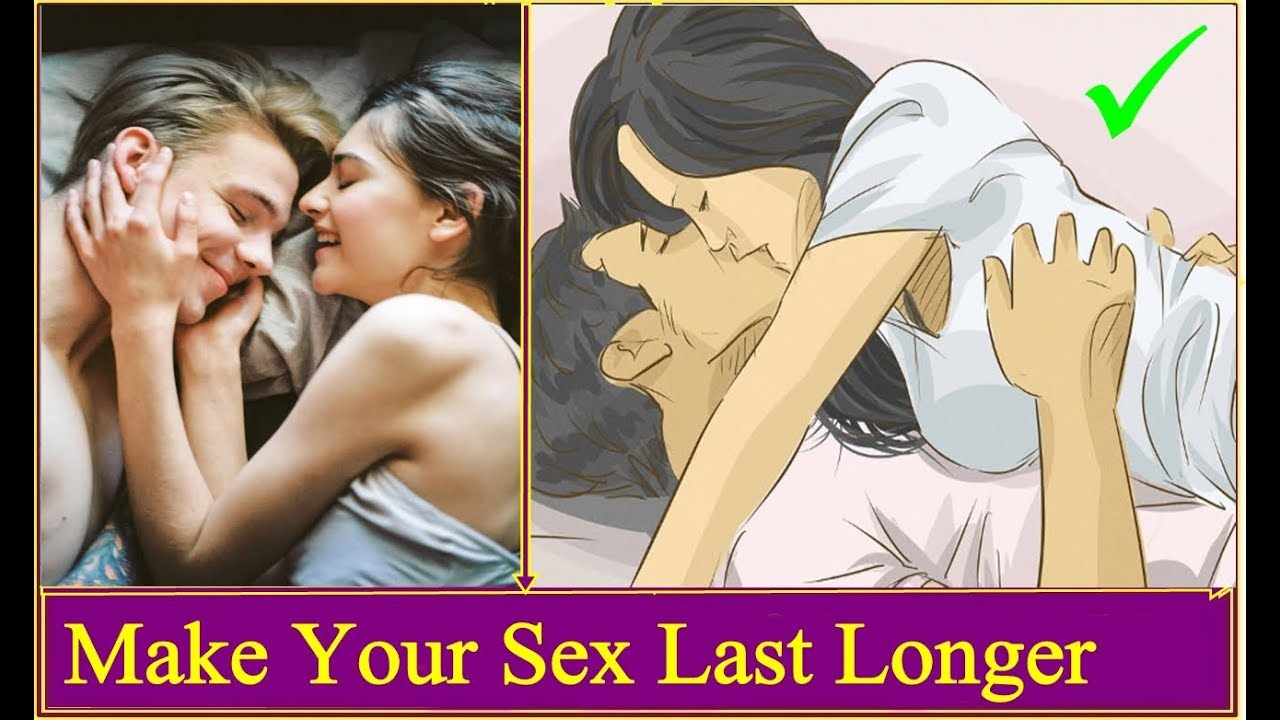 The Ultimate Guide To Making Sex Last Longer