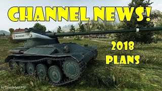 CHANNEL NEWS / 2018 PLANS