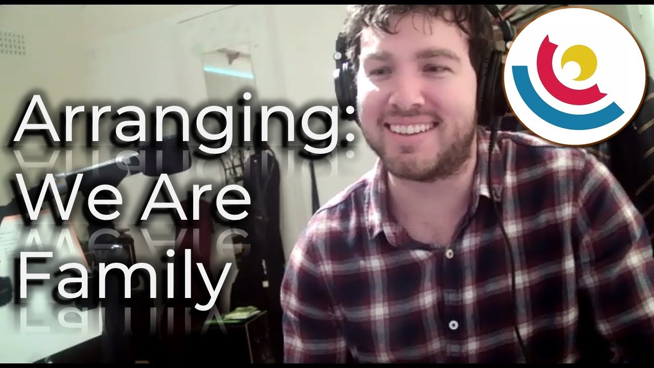 """Arranging """"Sister Sledge - We Are Family"""" 
