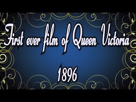 First Ever Film Of Queen Victoria 1896