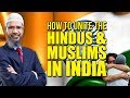 How to Unite the Hindus and Muslims in India - Dr Zakir Naik