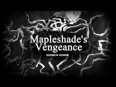 Mapleshade's Vengeance [Illustration SPEEDPAINT]