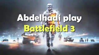 Gameplay Battlefield 3 Maroc Online / كلاو لعصا ! (PC) (Darija- بتعليق مغربي)
