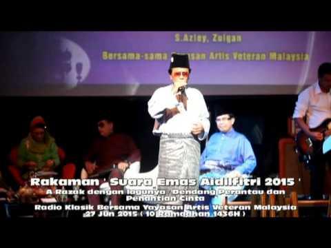 Rakaman ' Suara Emas Aidilfitri 2015' Penyanyi A Razak Dengan Lagunya Dendang Perantau dan Penantian