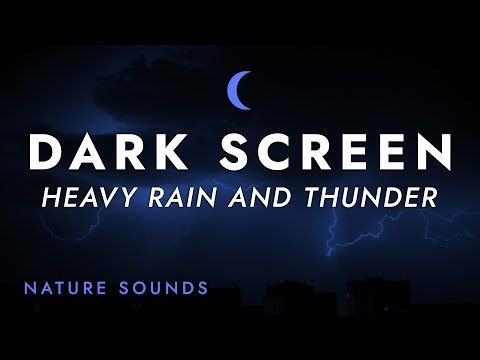 Heavy Rain and Thunder Sounds for Sleeping  Black Screen  Stress Relief | for Relaxing Sleep