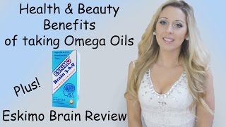 Beauty & Health Benefits of Omega Oils + Eskimo 3,6,9 Review