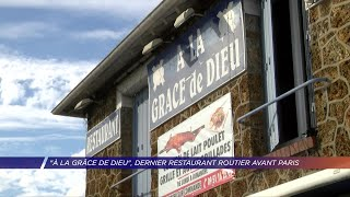 Yvelines | «A la Grâce de Dieu», dernier restaurant routier avant Paris