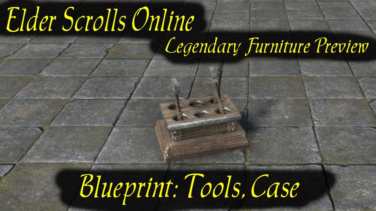 Eso blueprint tools case furniture preveiw legendary recipe eso blueprint tools case furniture preveiw legendary recipe elder scrolls online malvernweather Choice Image