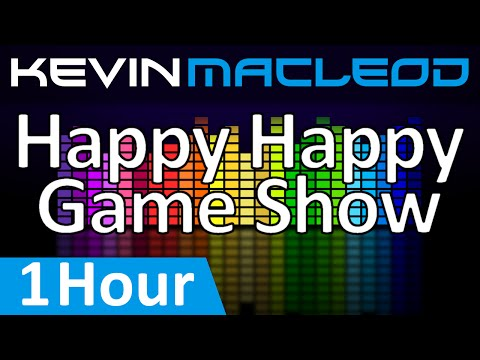 Kevin MacLeod: Happy Happy Game Show [1 HOUR]