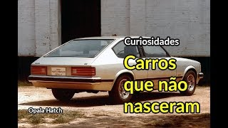 Os carros que não nasceram | Parte 1 | Curiosidades | Best Cars