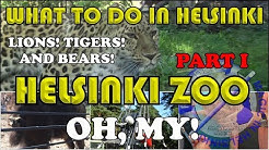 Experience the Magic of Nature at Helsinki Zoo. Lions & tigers & bears! Part 1
