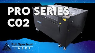New Pro Series Laser Systems from Full Spectrum Laser