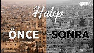 Suriye'nin Kalbi Halep: Savaştan Önce ve Sonra