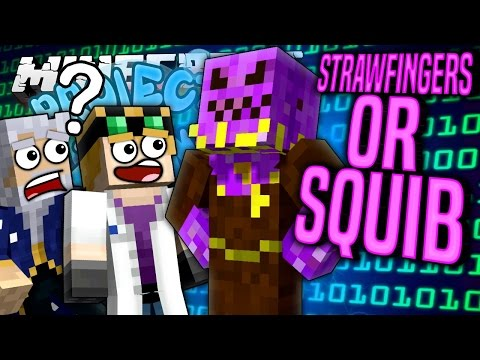 Minecraft - STRAWFINGERS OR SQUIB? - Project Ozone #80