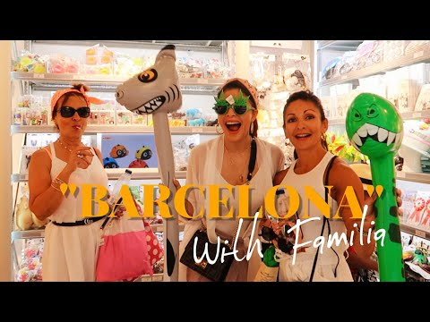 BARCELONA Tripping With My Mum and Sister