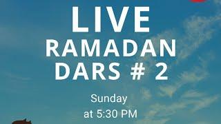 Live Ramadan Dars (2)