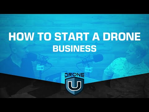 How To Launch And Grow A Drone Business