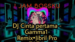 Download Mp3 Dj Cinta Pertama - Gamma1 Remix•jibril Pro Tiktok 1 Jam