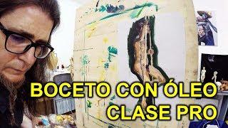 CLASE PRO DIBUJO CON ÓLEO. BOCETO DE DESNUDO + PRÁCTICA DEL PROFESOR