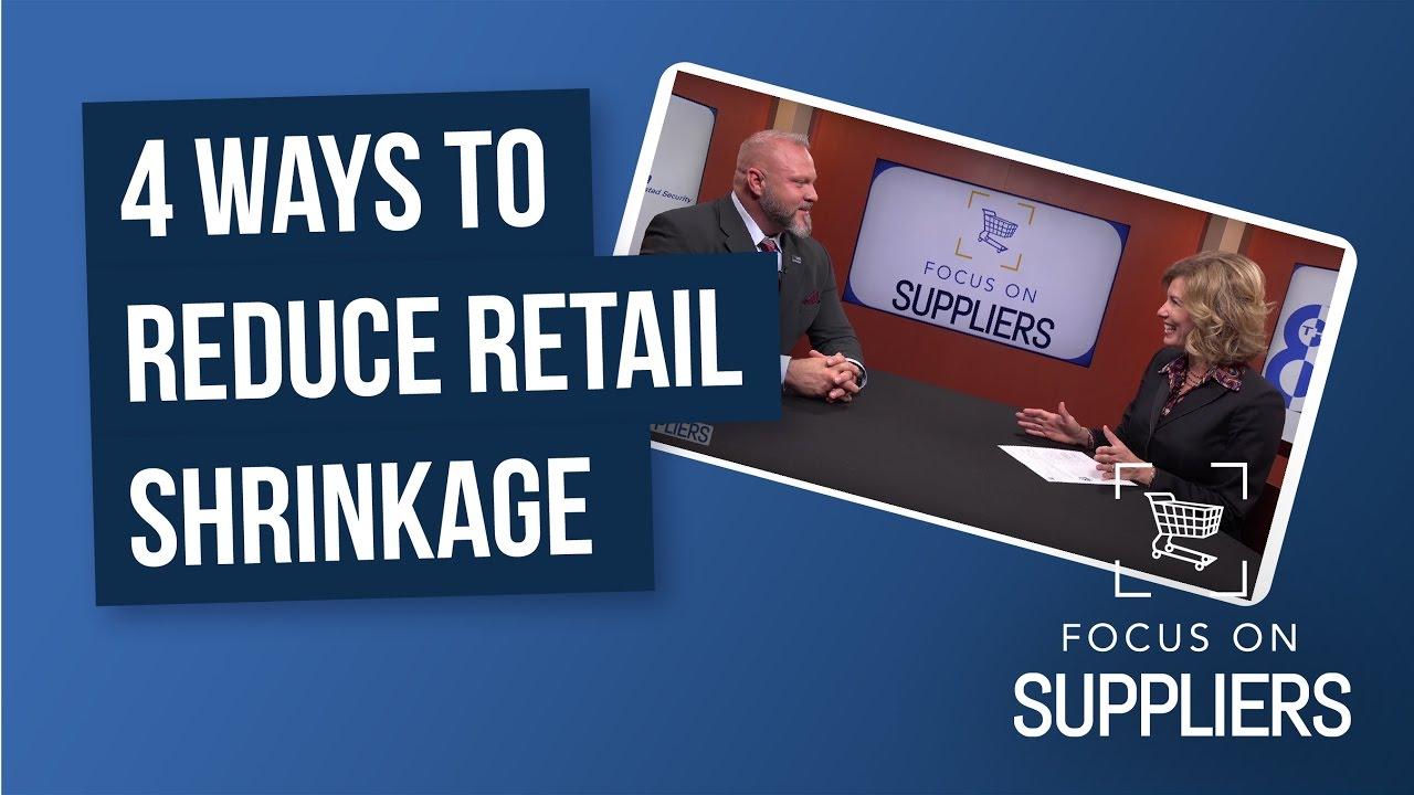 4 Tips to Reduce Retail Shrinkage