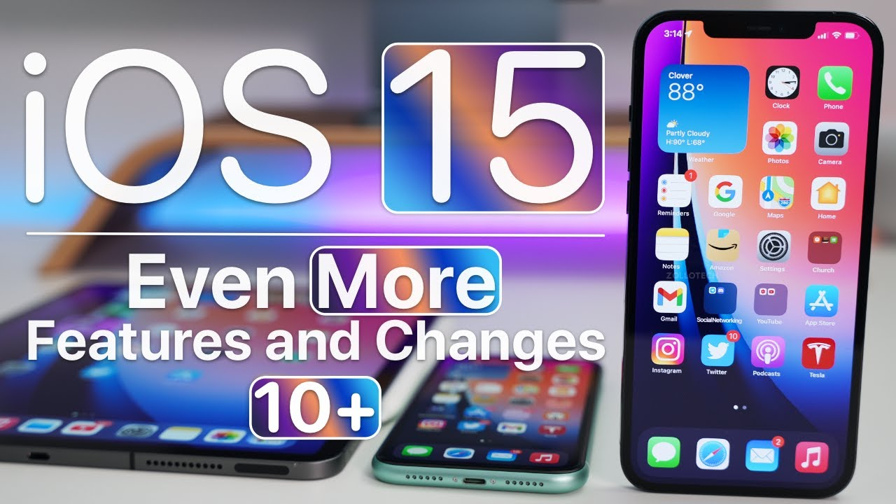 Download iOS 15 - Even More New Features