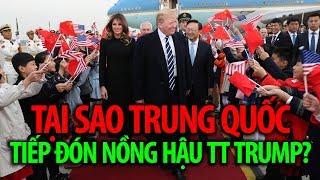 Gambar cover Tại sao Trung Quốc tiếp đón nồng hậu Tổng thống Donald Trump?
