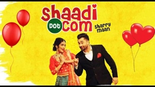 Shaadi Dot Com by Sharry Maan (BASS BOOSTED)