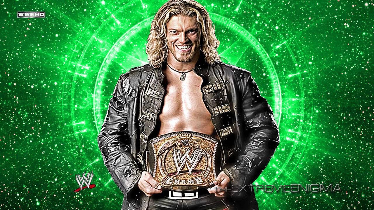 Edge 7th WWE Theme Song \