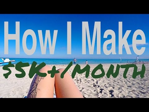How I Make $5,000 EACH Month while Travelling the World