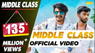 GULZAAR CHHANIWALA - Middle Class ( Full Song ) | Latest Haryanvi songs Haryanavi 2019 | Sonotek