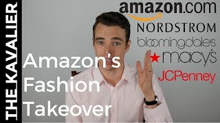 How Amazon is taking down Nordstrom, Macy's, Dillard's, JCPenney, Saks... and Everyone else