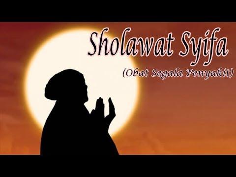 Sholawat Syifa Obat Segala Penyakit