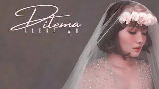 Alena Wu Dilema