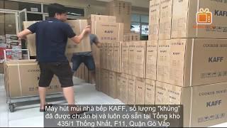 Máy hút mùi bếp KAFF nhập khẩu, Đại lý phân phối ủy quyền tại Tp HCM