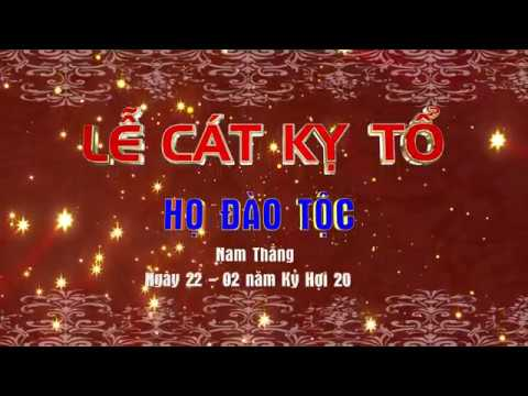 LE CAT KY TO HO DAO TOC  XA NAM THANG