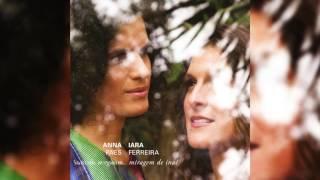 """Anna Paes e Iara Ferreira - """"Mamãe Bonita"""" - Miragem de Inaê"""